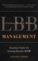The Little Black Book of Management: Essential Tools for Getting Results NOW