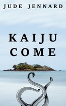 Kaiju Come