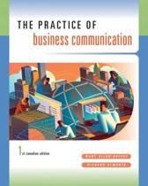 PRACTICE OF BUSINESS COMMUNICATION. CDN 1/E TXT