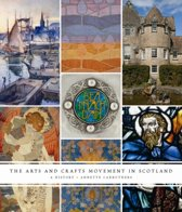 The Arts and Crafts Movement in Scotland