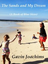 The Sands and My Dream (A Book of Blue Skies)