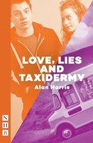 Love, Lies and Taxidermy (NHB Modern Plays)