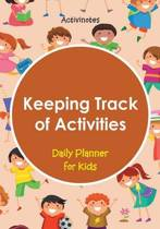Keeping Track of Activities