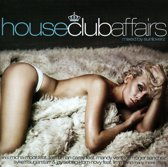 House Club Affairs