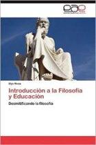 Introduccion a la Filosofia y Educacion
