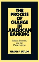 The Process of Change in American Banking