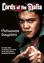 Lords Of The Mafia - Vietnamese Gangsters