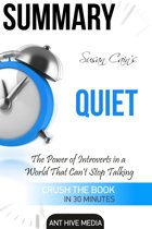 Susan Cain's Quiet: The Power of Introverts in a World That Can't Stop Talking Summary