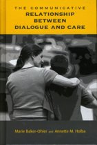 The Communicative Relationship Between Dialogue and Care