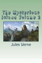 The Mysterious Island Volume 2