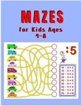 Mazes for Kids Ages 4 - 8: A Maze Activity Book for Kids (Maze Books for Kids)