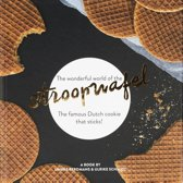 The wonderful world of the stroopwafel