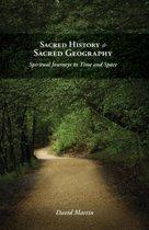 Sacred History and Sacred Geography