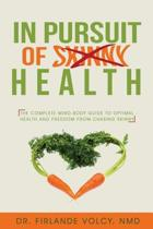 In Pursuit of Health