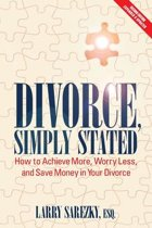 Divorce, Simply Stated (2nd ed.)