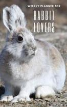 Weekly Planner for Rabbit Lovers: Handy 5 x 8 weekly planner for 2020. Notebook with to do list and space to add priorities. Idea Gift for family and