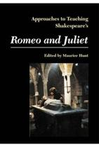Approaches to Teaching Shakespeare's Romeo and Juliet