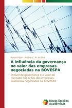 A Influencia Da Governanca No Valor Das Empresas Negociadas Na Bovespa