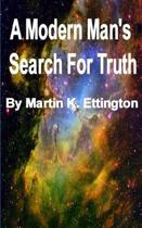 A Modern Man's Search for Truth