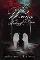 The Wings Trilogy: Adam: Complete Series Edition