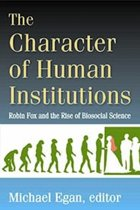 The Character of Human Institutions