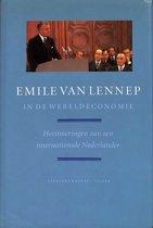 Emile van Lennep in de wereldeconomie. Herinneringen van een internationale Nederlander.