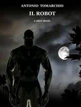 Il Robot e altre storie