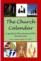 The Church Calendar Year