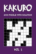 Kakuro 200 Puzzle With Solution Vol 5