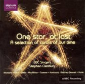 One Star, At Last, A Selection Of Carols Of Our Ti
