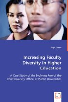 Increasing Faculty Diversity in Higher Education
