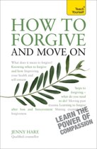 How to Forgive and Move On
