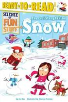 The Cool Story Behind Snow