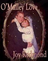 O'Malley Love