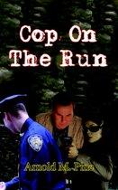 Cop On The Run