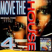Move The House 4