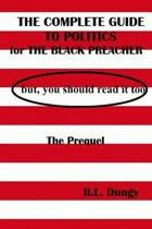 The Complete Guide to Politics for Black Preachers, But You Should Read It