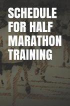 Schedule for Half Marathon Training