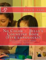 No Color - Billy's Counting Book (Five Languages)