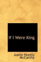 If I Were King