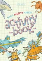 God's Mighty Makers Activity Book