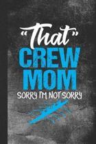 That Crew Mom Sorry I