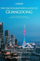 The Photographer's Guide to Guangdong