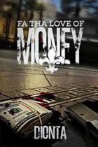 Fa Tha Love of Money