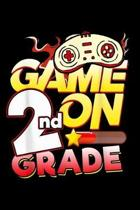 Game On 2Nd Grade: 2nd Grade Teacher Student Game On Video Controller Journal/Notebook Blank Lined Ruled 6x9 120 Pages