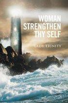 Woman Strengthen Thy Self