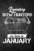 Legendary Bow Hunters Are Born in January