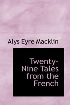 Twenty-Nine Tales from the French