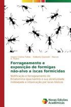 Forrageamento E Exposi o de Formigas N o-Alvo a Iscas Formicidas
