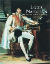Louis-Napoleon, Premier Roi De Hollande (1806-1810)